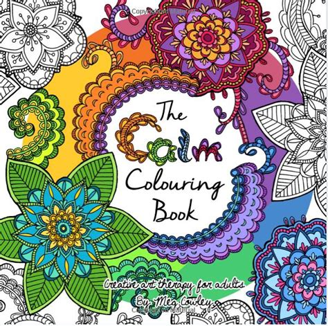 calming coloring book and filled pages for dong engagement relaxation and satisfaction gift for volume 1 books the calm colouring book volume 2 review coloring