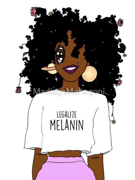Home Decor Houston by Quot Legalize Melanin O Aba Quot Stickers By Madisynmahagoni