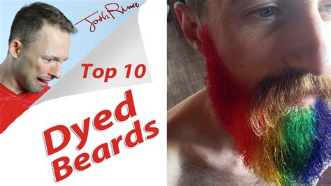 colored beards dyed colored beards top 10 list