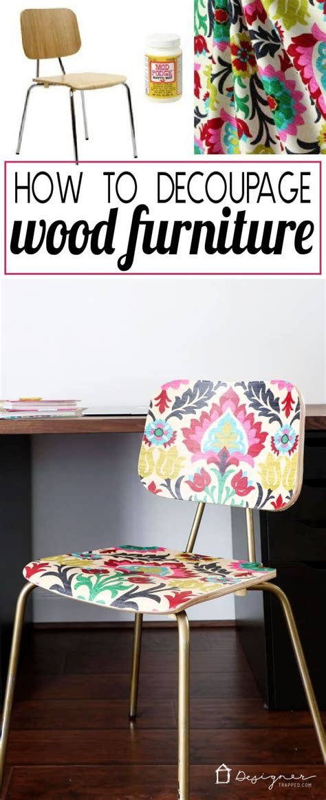 How To Decoupage Fabric - how to decoupage furniture for an upholstered look