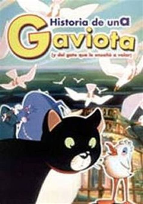 historia de una gaviota 280628466x historia de una gaviota y del gato que le ense 241 243 a volar pel 237 culas cine para estudiantes