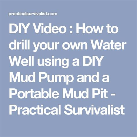 how to drill your own well in your backyard 25 best ideas about water well drilling on pinterest