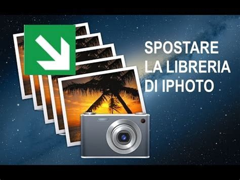 libreria iphoto tutorial mac 22 come spostare la libreria di iphoto