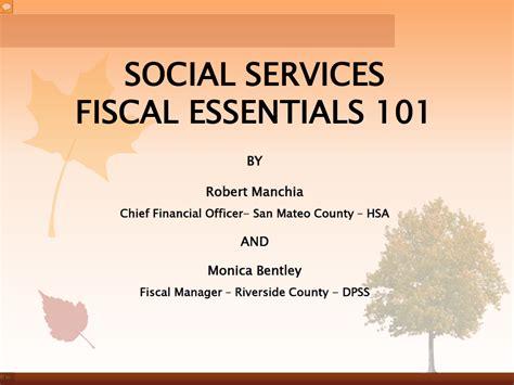 Fiscal Essentials 101   County Welfare Directors Association of California