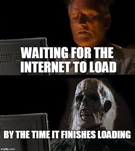 Loading Meme - ill just wait here meme imgflip
