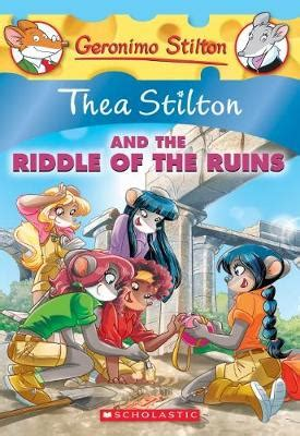 thea stilton and the riddle of the ruins (thea stilton #28