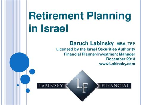 Retirement Mba by Retirement Planning In Israel Labinsky Financial Dec 2013