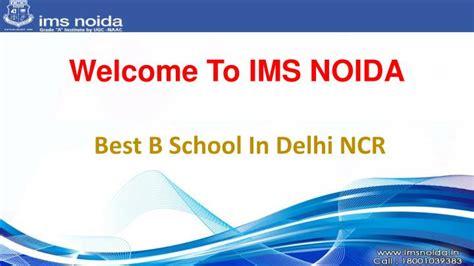 Best Mba Schools In Delhi Ncr by Ppt Best B School In Delhi Ncr Powerpoint Presentation