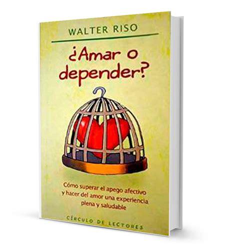amar o depender 8408126245 amar o depender 187 walter riso