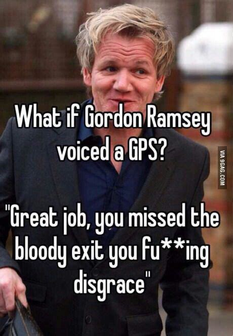 Gps Memes - 113 best ideas about chef ramsay on pinterest pork