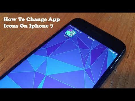 how to change app icons on iphone 7 iphone 7 plus no jailbreak fliptroniks