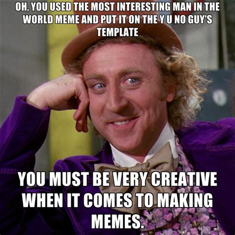 Quick Meme Generator Most Interesting Man - the most interesting man in the world memes create meme