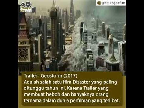 film baru geostorm film geostorm 2017 trailer terbaru youtube