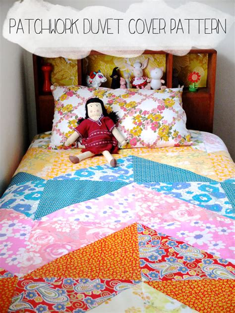 Patchwork Duvet Sets - how to patchwork duvet cover my poppet makes