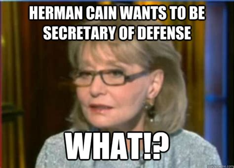 Herman Cain Meme - incredulous barbara walters memes quickmeme