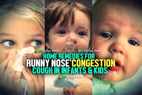 3 Month Baby Runny Nose by Home Remedies For Runny Nose Congestion Cough Cold In