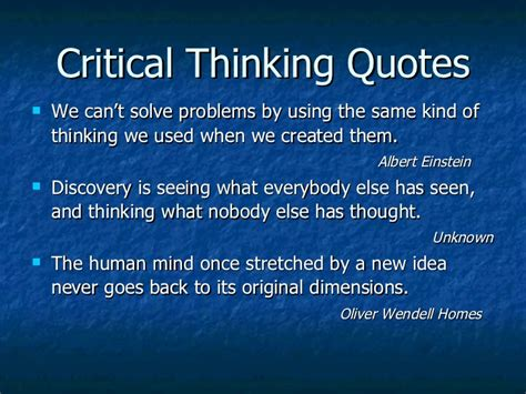 Critical And Creative Thinking Quotes