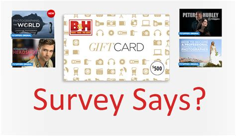 B H Gift Card Discount - remember to fill out our quick survery to have a chance at winning a 500 b h gift