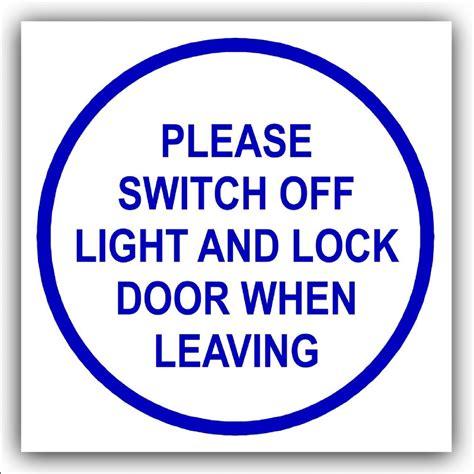 and lock the door lock the door sign keep door closed u0026 locked at all