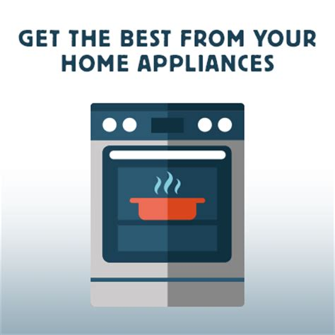 best home appliances get the best from your home appliances morses club