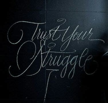 trust your struggle tattoo trust your struggle some day i will dis