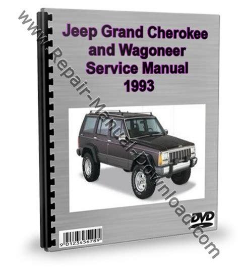 service manual free 1993 jeep cherokee repair maunuel free 1995 jeep grand cherokee factory jeep grand cherokee wagoneer 1993 service repair manual downloa