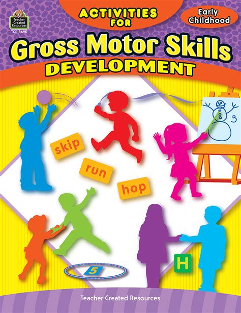 gross motor skills activities for gross motor skills developmen tcr3690