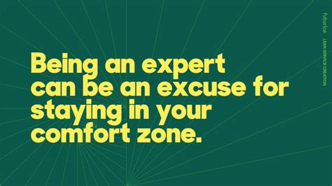 comfort zone australia being an expert can be an excuse for staying in your