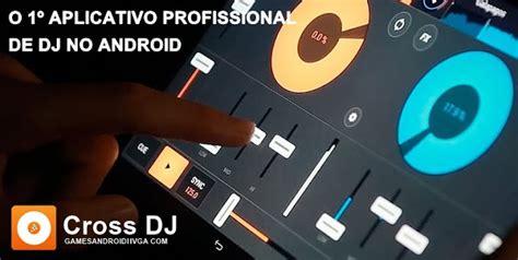 cross dj apk cross dj mix your apk v2 0 android hvga