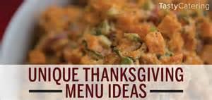 unique thanksgiving menu unique thanksgiving menu ideas tasty catering