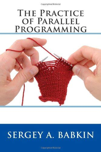 parallel programming concepts and practice books the practice of parallel programming link