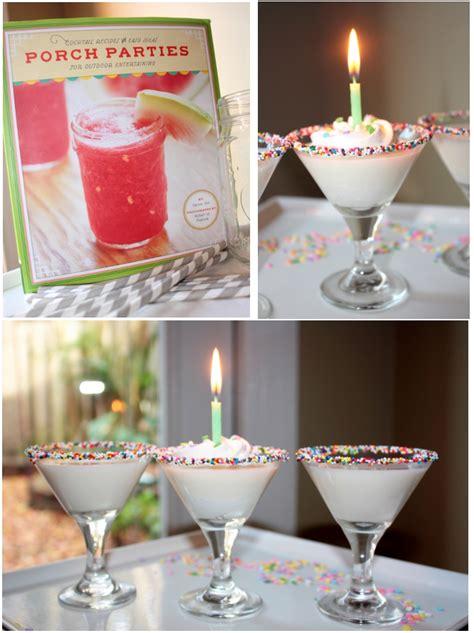 cocktail birthday birthday cocktails sweet treats pizzazzerie