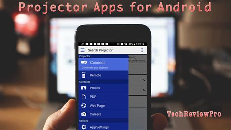 Proyektor For Android top 7 best projector apps for android phone users for easy projection