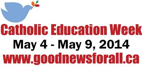 theme for education week 2013 catholic education week april 30 may 5 2017 ontario