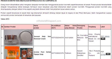 Produk Olay Di Malaysia badan sihat hati ceria produk kosmetik yang diharamkan di malaysia