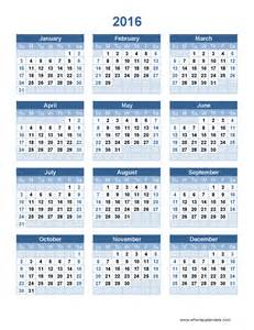 2016 Calendar Template by 2016 Year Calendar Template When Is Calendar