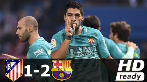 Atletico Madrid 1 atletico madrid vs barcelona 1 2 all goals extended
