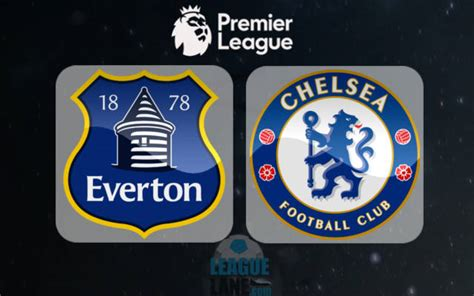 chelsea everton 2017 everton vs chelsea preview predictions and betting tips