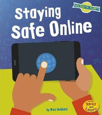 staying safe online by ben hubbard, paperback | barnes