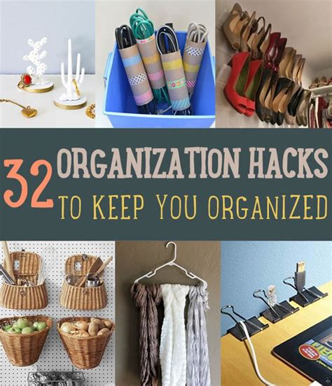 organizatoin hacks 32 organization hacks that can keep anyone organized