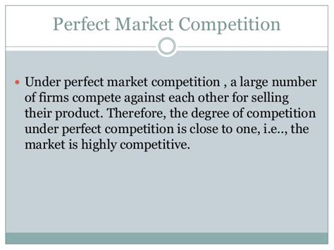 4 1 Markets And Competition Mba by Economics Market Competition