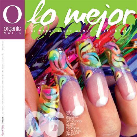 Organic Nail by Issuu Lo Mejor 06 Organic 174 Nails By Organic Nails 174