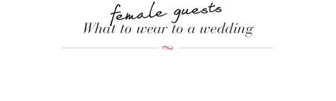 invited to a wedding what to wear what to wear to a wedding