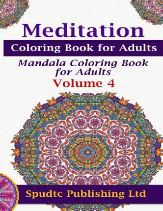 meditative mandala menagerie an advanced coloring book books meditation coloring book for adults spudtc publishing