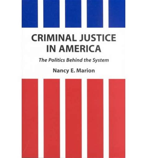 Can I Go To America With A Criminal Record 2013 Criminal Justice In America The Politics The System Associate Chair Of The