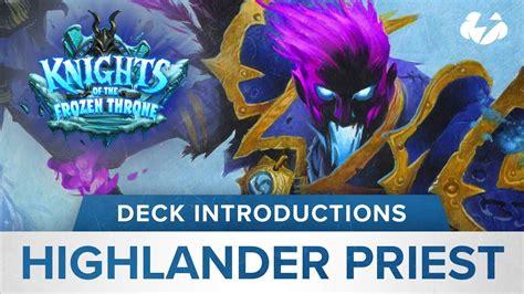 highlander deck hearthstone deck introductions shadowreaper highlander