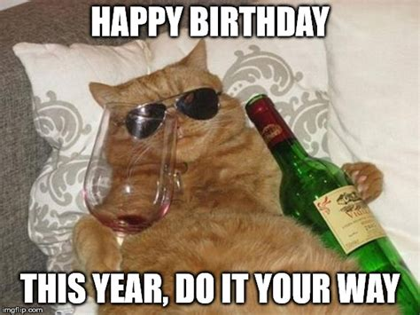 Wine Birthday Meme - top 100 original and funny happy birthday memes happy