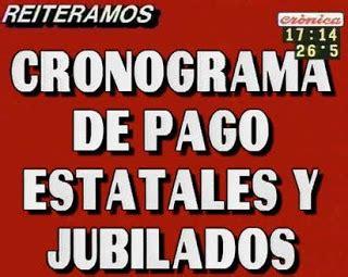 cronograma de pago de los jubilados de la 19990 del mes de cronograma de pago estatales y jubilados cronicas fueguinas