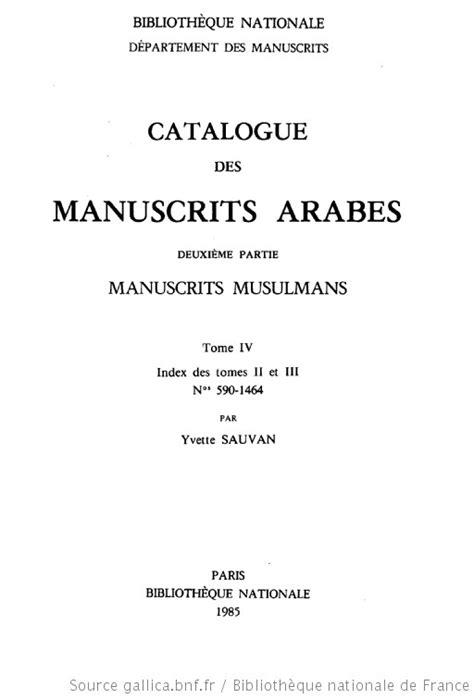 Catalogue des manuscrits arabes. 2, 4, Manuscrits