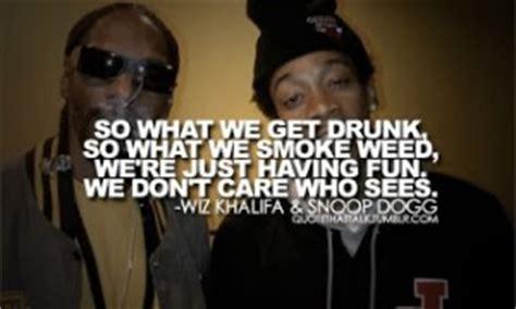 Wiz Khalifa And Snoop Dogg Quotes Tumblr